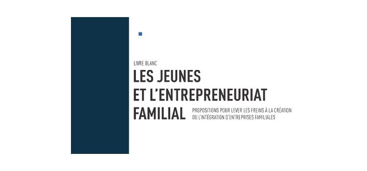 Livre blanc Audencia : les jeunes et l'entrepreneuriat familial