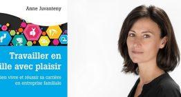 Pourquoi transmettre l'entreprise à ses enfants est si difficile ? – Anne Juvanteny